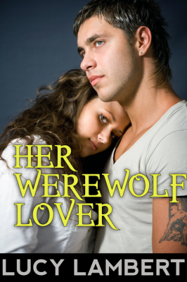 Her Werewolf Lover (Paranormal New Adult Erotic Romance)