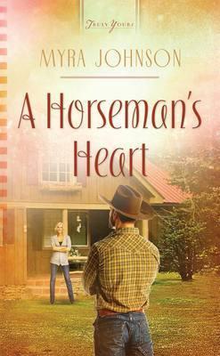 A Horseman's Heart