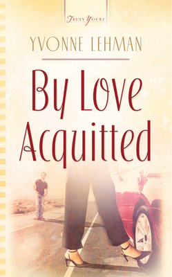 By Love Acquitted