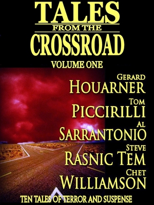 Tales From the Crossroad Volume 1